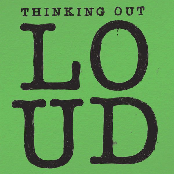 آهنگ Thinking Out Loud از اد شیرن (Ed Sheeran)